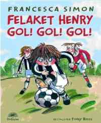 Felaket Henry Gol Gol Gol