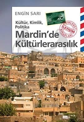 Mardin'de Kültürlerarasılık: Kültür, Kimlik, Politika