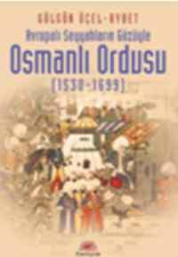 Osmanlı Ordusu (1530-1699)