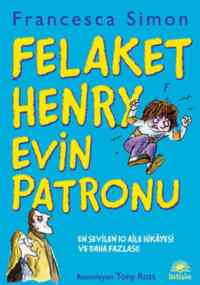 Felaket Henry Evin Patronu