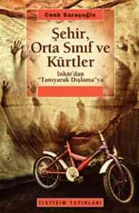 Şehir,Orta Sınıf ve Kürtler