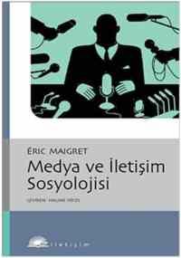 Medya ve İletişim Sosyolojisi