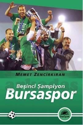 Bursaspor: Beşinci Şampiyon