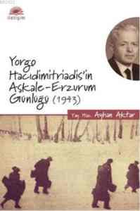 Yorgo Hacıdimitriadis'in Aşkale-Erzurm Günlüğü