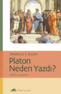 Platon Neden Yazdı?