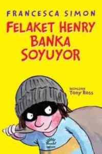 Felaket Henry Banka Soyuyor