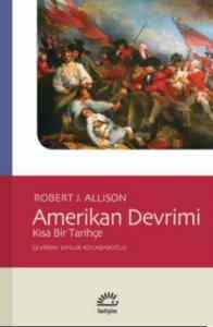 Amerikan Devrimi Kısa Bir Tarihçe