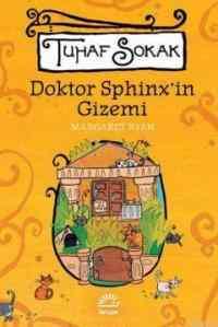 Tuhaf Sokak Doktor Sphinx'in Gizemi