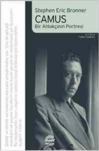 Camus - Bir Ahlakçının Portresi