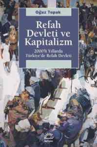 Refah Devleti Ve Kapitalizm / 2000'Li Yıllarda Türkiye'De Refah Devleti