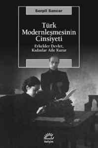 Türk Modernleşmesinin Cinsiyeti