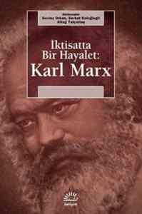 İktisatta Bir Hayalet Karl Marx