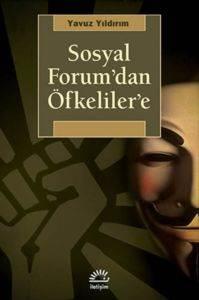 Sosyal Forum'dan Öfkelilere