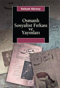 Osmanli Sosyalist Firkası Ve Yayınları