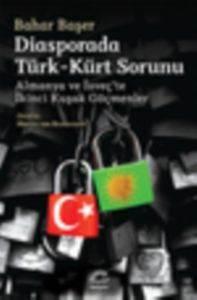 Diasporada Türk-Kürt Sorunu - Almanya Ve İsveç'te İkinci Kuşak Göçmenler