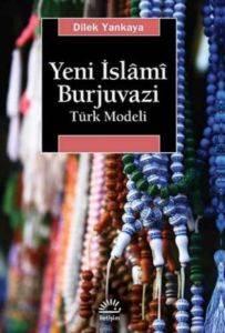 Yeni İslami Burjuvazi Türk Modeli