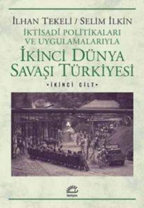 İkinci Dünya Savaşi Türkiyesi 2. Cilt