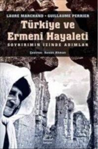 Türkiye ve Ermeni Hayaleti