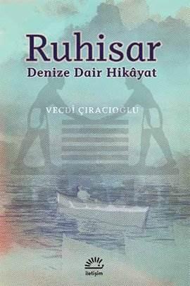 Ruhisar-Denize Dair Hikayeler