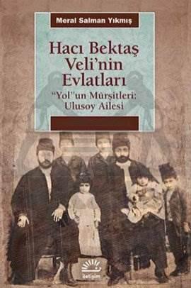 Hacı Bektaşi Veli'nin Evlatları