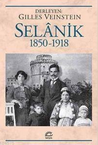 Selanik 1850 - 1918