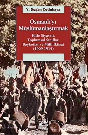 Osmanlı'yı Müslümanlaştırmak