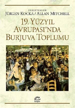 19. Yüzyıl Avrupası' nda Burjuva Topluluğu