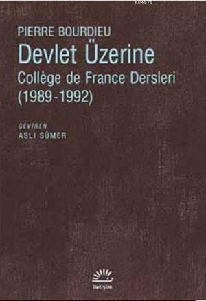 Devlet Üzerine; Collége de France Dersleri (1989-1992)