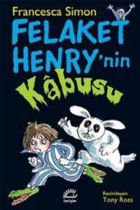 Felaket Henry' nin Kabusu