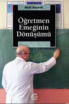 Öğretmen Emeğinin Dnüşümü