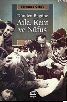 Aile, Kent ve Nüfus