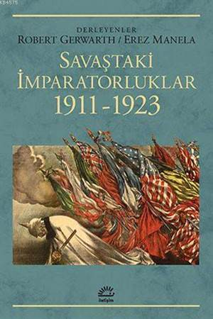 Savaştaki İmparatorluklar 1911 - 1923