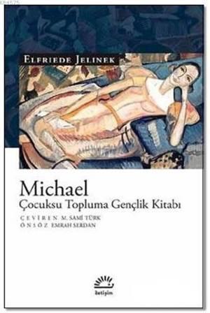 Michael: Çocuksu Topluma Gençlik Kitabı