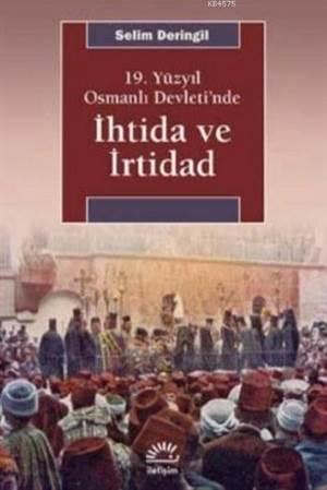 19.Yüzyıl Osmanlı Devleti'nde İhtida Ve İrtidad