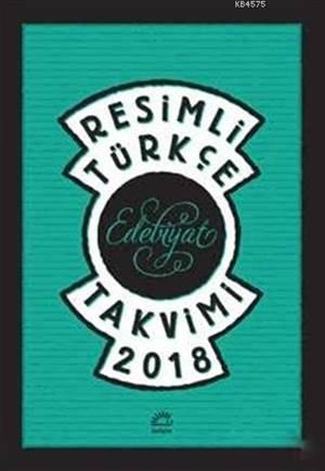 Resimli Türkçe <br/>Edebiyat Takv ...