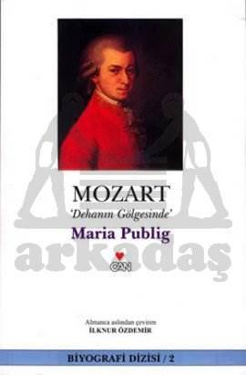 Mozart (Dehanin Gölgesinde)