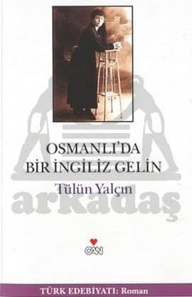 Osmanli'Da Bir İngiliz Gelin