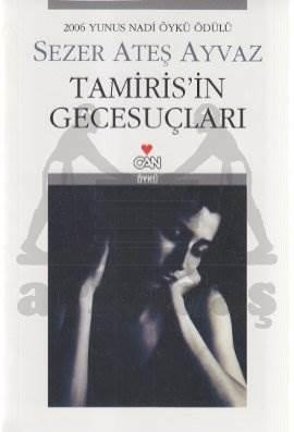 Tamiris'İn Gecesuçlari