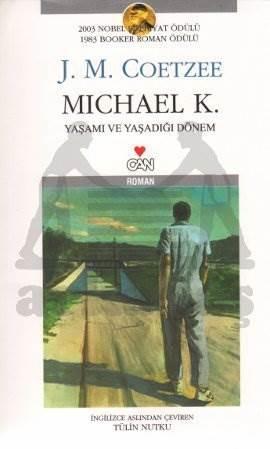 Michael K. Yaşamı ve Yaşadığı Dönem