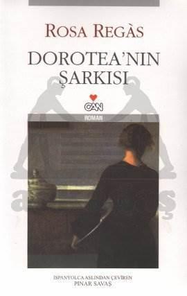 Dorotea'Nin Şarkisi