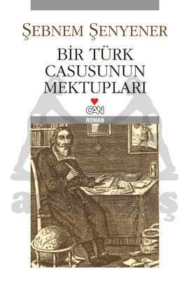 Bir Türk Casusunun Mektuplari