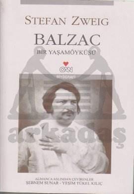 Balzac-Bir Yaşam Öyküsü