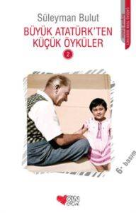 Büyük Atatürk'ten  ...