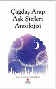 Çağdaş Arap Aşk Şiirleri Antolojisi