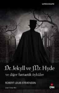 Dr.Jekyll ve Mr. Hyde ve Diğer Fantastik Öyküler