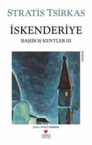 İskenderiye-Başıboş Kentler III