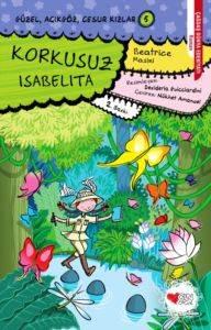 Güzel,Açıkgöz,Cesur Kızlar 5 - Korkusuz Isabelita