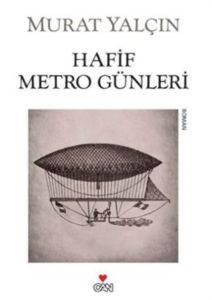 Hafif Metro Günleri