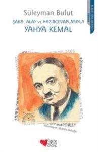 Şaka, Alay ve Hazır Cevaplarıyla Yahya Kemal