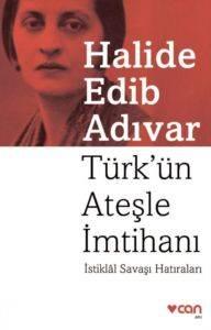 Türkün Ateşle İmtihanı / İstiklâl Savaşı Hatıraları